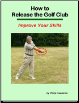 7.0 ebook How to Release the Golf Club
